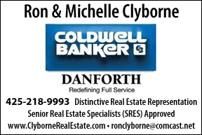 Michelle & Ron Clyborne. Coldwell Banker. 425-218-9993. Distinctive Real Estate Presentation. Senior Real Estate Specialists (SRES) Approved.  www.clyborneRealEstate.com. ronclyborne@windemere.com