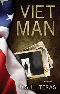Viet Man novel by D.S. Lliteras