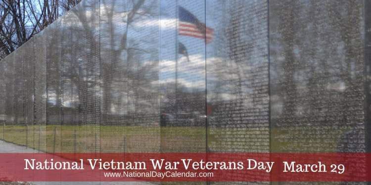 National Vietnam War Veterans Day: March 29
